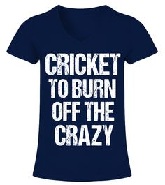 "# T-Shirt Funny Fun Cricket To Burn Off The Crazy Sport India .  Special Offer, not available in shopsComes in a variety of styles and coloursBuy yours now before it is too late!Secured payment via Visa / Mastercard / Amex / PayPalHow to place an order      Choose the model from the drop-down menu      Click on ""Buy it now""    Choose the size and the quantity     Add your delivery address and bank details      And that's it!      Tags: This apparel is the perfect gift for people who love…"
