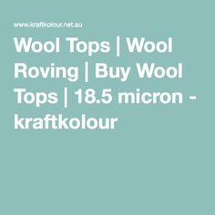 Wool Tops   Wool Roving   Buy Wool Tops   18.5 micron - kraftkolour