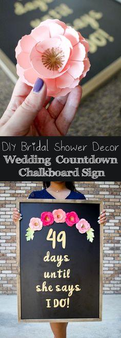 DIY Bridal Shower Decor with Cricut - Wedding Day Countdown Chalkboard Sign /Cricut/ #mycricutstory