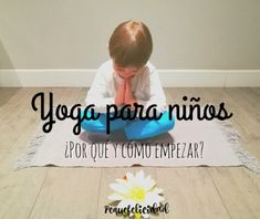 Yoga para niños ¿cómo y por qué empezar? Abc Yoga, Frases Yoga, Yoga Matt, Teaching Mindfulness, Hitt Workout, Yoga Mantras, Pilates, Advanced Yoga, Kundalini Yoga