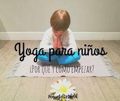 Yoga para niños ¿cómo y por qué empezar?