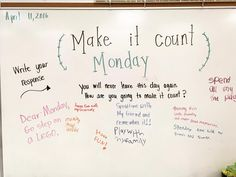 Make it count!! #wordsofwisdom #hillyeah #miss5thswhiteboard