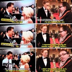 Hiddles with the chivalry. I wish more men were like him and Benedict Cumberbatch.