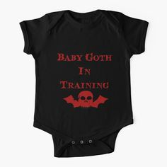 """Baby Goth In Training - Kids"" Baby One-Piece by Winkham , Newborn Girl Outfits, Toddler Boy Outfits, Baby & Toddler Clothing, Baby Outfits, Baby Clothes Online, Baby Clothes Shops, Gothic Baby Clothes, Goth Kids, Goth Baby"