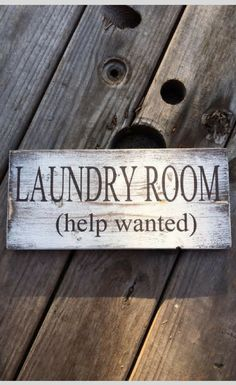 Yes please! Lots and lots and lots help would be fantastic haha! Laundry Room - help wanted, Handmade wood sign. farmhouse decor, laundry room decor, farmhouse sign, fixer upper style decor, home decor, rustic sign, rustic decor #ad