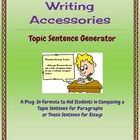 Writing Accessories: Topic Sentence Generator. Free