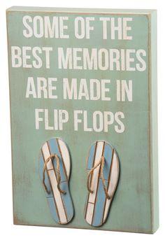 Best Memories In Flip Flops Box Sign http://www.oceanstyles.com