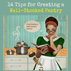 Here are 14 tips that will help you build a robust pantry that will serve you well during both good times and bad.  14 Tips for Creating a Well-Stocked Pantry | Backdoor Survival