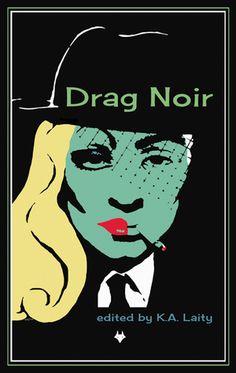 Drag Noir by K.A. Laity (*****)