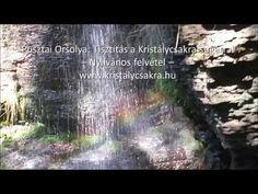 (18) Gyógyítás a Kristálycsakra fénysugárral - YouTube