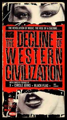The Decline of Western Civilization (1981) and The Decline of Western Civilization Part II: The Metal Years (1988)   26 Hard-To-Find Movies That Remind Us Why VHS, DVD, And LaserDisc Still Matter