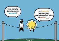 Dialoghi Be Happy sul fine settimana :)