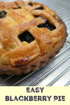 Yummy recipe for an easy Blackberry Pie. Using blackberries, and refrigerated pie crust. #pie #blackberrypie #recipe #easyrecipe