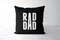 Rad dad pillow father's day pillow fathers day pillow gift   Etsy Yellow Throw Pillows, Yellow Cushions, Presents For Him, Fathers Day Presents, Black And White Cushions, Tomorrow Is Another Day, Print Finishes, Gifts For Husband, You Are The Father
