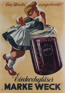 """Vintage Weck poster...""""Put in Jars by Mommy"""""""