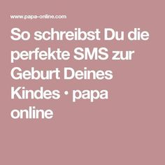 So schreibst Du die perfekte SMS zur Geburt Deines Kindes How to write the perfect text message for the birth of your child 2nd Baby, Mom And Baby, Baby Kids, Child Baby, Baby Birth, Parenting Humor, Kids And Parenting, Swimsuits For Teens, Baby Swimming