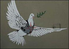 Ici Banksy représente la colombe de la paix avec un gilet pare-balles. Une cible peinte en rouge est représentée sur son ventre. On peut rapprocher cette colombe de celle peinte par Picasso dans Guernica, poignardée