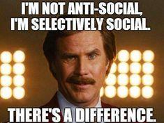 Selectively social.