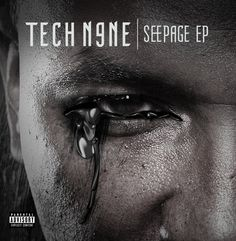 Seepage is the second EP by Tech It was released on October 2010 by Strange Music and debuted at number 57 on the Billboard 200 and number 5 on the Independent Albums Rap Music, Music Songs, Good Music, Tech N9ne, Music Covers, Album Covers, Hip Hop, Strange Music, Yachts
