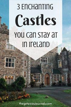 three Enchanting Castles You Can Keep at in Eire by The Getaway Journals three bezaubernde Schlösser, die Sie in Irland von The Getaway Journals besuchen können Europe Travel Tips, European Travel, Travel Guides, Places To Travel, Travel Destinations, Places To Visit, Travel Abroad, Travel Packing, Guinness