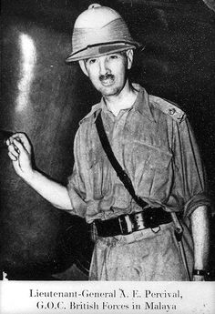 Lieutenant-General Arthur Ernest Percival (26 December 1887 - 31 January 1966), the General Officer Commanding Malaya. (Text from http://sg.sg/GGYm97 and Wikipedia http://bit.ly/GHneom)