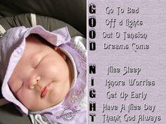 G. Go to Bed O. Off d Lights O. Out O Tension D. Dreams Come. N. Nice Sleep