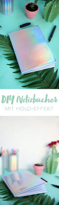 Kreative DIY Geschenkidee: Irisierendes Notizbuch mit Hologramm-Effekt selbermachen | DIY Anleitung mit Step by Step Tutorial zum Nachbasteln