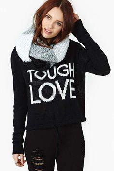 Tough Love Sweater
