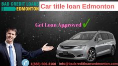 is one of the easiest and fastest sources of getting money quickly when rejected by other sources. To get a loan approved with Bad Credit Loans  Edmonton, you can get a loan at your car. car title loan is one hour process.you can get money within one hour.