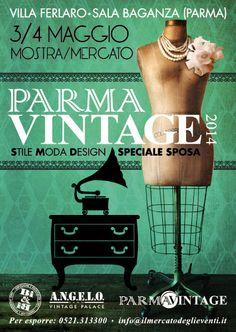 #PARMAVINTAGE 3/4 Maggio a Sala Baganza (PR) nella splendida Villa Ferlaro #moda #modernariato