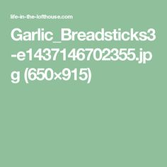 Garlic_Breadsticks3-e1437146702355.jpg (650×915)