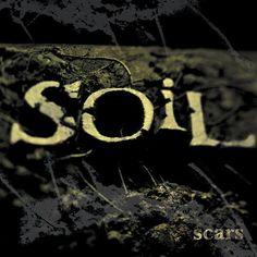 Soil - Scars (2001) <Nu Metal>