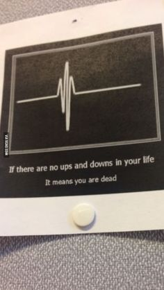 Funny pictures about If there are no ups and downs in your life…. Oh, and cool pics about If there are no ups and downs in your life…. Also, If there are no ups and downs in your life… photos. Think, Ups And Downs, Cheer Up, Your Life, Best Funny Pictures, Wise Words, Quotes To Live By, Favorite Quotes, Funny Quotes