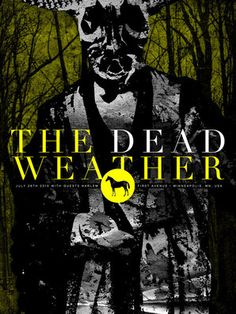 The Dead Weather. Minneapolis. Design by Shawn K. Knight. Attended.