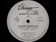 Jeanette Thomas - Shake Your Body(House Shaker Version) 1987 - YouTube