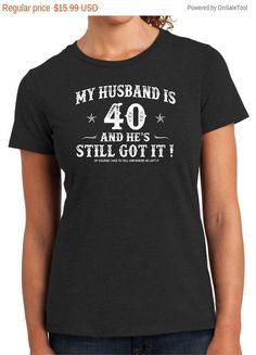 disc shirts 40th Birthday Husband Turning 40Still Got by BluYeti