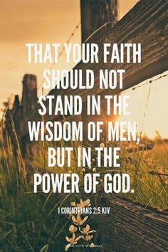 Power of God not wisdom of men