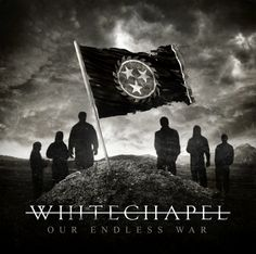 Whitechapel - our endless war - 2014