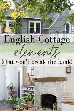 English Cottage Elements (that won't break the bank)