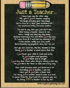 """I am a """"Just"""" a Teacher."""