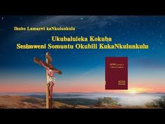 "New South African Gospel Song ""Ukubaluleka Kokuba Sesimweni Somuntu Okub. Praise And Worship Songs, Praise God, True Faith, Faith In God, Lobe Den Herrn, End Of The Age, Christian Music Videos, Jesus Christus, Believe In God"