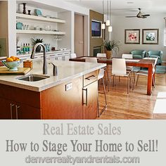 Real Estate Sales - How to Stage Your Home to Sell!