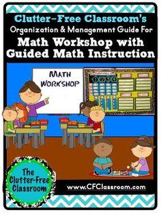 Guided Math / Managing Math Workshop Model : Math Centers, Planning, Framework for Math Instruction, Small Group, Math Games, Hands-On Mathematics, Classroom Management.