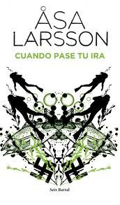 El gusano lector: Cuando pase tu ira, Asa Larsson