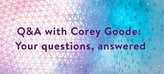 コーリー・グッドとのQ&A  Gaiam TV スカイプ・インタビュー  2015年9月25日