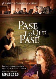 Peliculas Cristianas en Español PASE LO QUE PASE