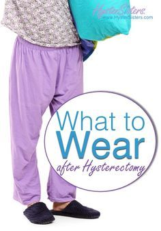 What to Wear after hysterectomy