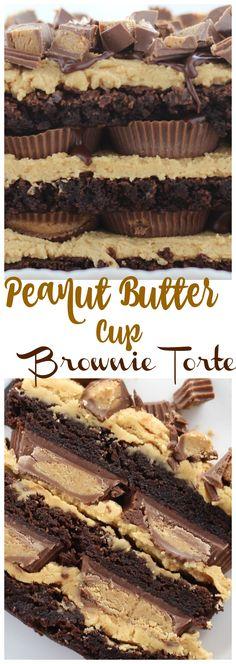 Peanut Butter Cup Brownie Torte - The Gold Lining Girl Peanut Butter Cup Brownies, Peanut Butter Recipes, Camping Desserts, Fun Desserts, Chocolates, Chocolate Desserts, Chocolate Ganache, White Chocolate, Best Dessert Recipes