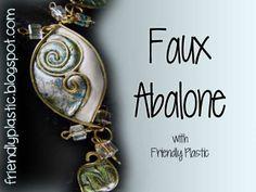 The Art of Friendly Plastic: Make a Faux Abalone Shell bracelet - Friendly Plastic Project Idea