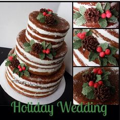 Naked winter wedding cake Christmas holly pine cones